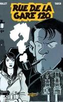 Faraos Cigarer har udgivet et luksuriøst bokssæt med alle fire albums af Tardis Nestor Burma-serie. Det første album, RUE DE LA GARE 120, er en moderne tegneserieklassiker.