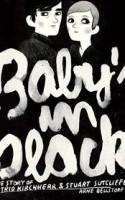 Baby's In Black er titlen på den sang, The Beatles i 1964 skrev til den tyske fotograf Astrid Kirchher, der mistede sin kæreste Stuart Sutcliffe i en alder af 21. Det er også titlen på den nye graphic novel fra tyske Arne Belstorff, som giver et mesterligt og fascinerende indblik i deres kærlighedsaffære til de vilde toner af upcomming Beatles og Hamburgs hipstermiljø i 1960'erne.