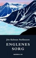 Snevejr og kærlighed er overtråd, mens poesiens revolutionære kraft er undertråd i Jón Kalman Stefánssons roman ENGLENES SORG. Det er lige så iskoldt, som det er hjertevarmt.