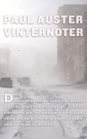 Paul Auster leverer afdæmpede og lækkert skrevne erindringsfragmenter i sin nye bog VINTERNOTER.