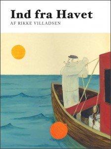 Ind fra Havet – Rikke Villadsen