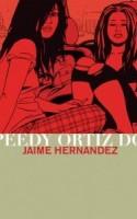 Jaime Hernandez' klassiske tegneserie om Maggie og Hopey er kræs for alle, som holder af veludviklede personportrætter og mistrøstig forstadsstemning.
