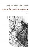 Ursula Andkjær Olsens bog fra efteråret - DET 3. ÅRTUSINDES HJERTE - er kosmologi, kvindekøn, kapitalismekritik og kragetær. På én gang.