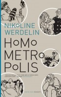 Werdelin har tegnet os et godt bud på den store danske samtidsroman i et kollektivt perspektiv. Hendes skildring af samtidens storbyunivers befolket af de mangfoldige metropolitter giver mulighed for både at grine og græmmes.