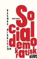 Rasmus Nikolajsen forløser sin systemlyrik i ny bog, der hedder og er SOCIALDEMOKRATISK DIGT.