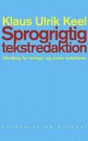 Dansk Sprognævn og sløsede sprogbrugere får en overhaling af en sur gammel mand, der ikke lægger fingre imellem i sin 'Håndbog for forlags- og andre redaktører'.
