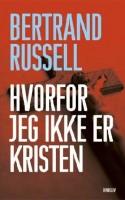 Russells nådesløse anklageskrift mod kristendommen er en beundringsværdig klassiker, som tiden for længst er løbet fra.