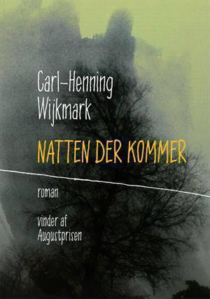 1 natten-der-kommer-af-carl-henning-wijkmark