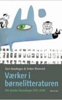 Rektor på Forfatterskolen for Børnelitteratur Kari Sønsthagen og professor emeritus i børnelitteratur Torben Weinreich blåstempler 100 værker fra den danske børnelitteratur. Kan du finde din yndlingsbog?