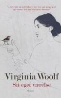 Virginia Woolfs klassiske essay om kvinder og litteratur er nyoversat til dansk – og det er stadig en lækkerbisken for både hjerte og hjerne.