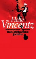 Helle Vincentz debuterer med troværdig spændingsroman, der sætter fokus på olievirksomhedernes glubskhed i en tid, hvor verdens oliekilder tørrer ud.