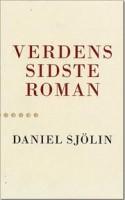 Den svenske forfatter Daniel Sjölin er ikke til at tøjle på ti tønder land, når han i Speedy Gonzales-tempo henretter den traditionelle, realistiske roman.