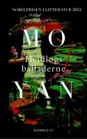 Da Mo Yan i 2012 modtog Nobelprisen i Litteratur, var den mest udbredte reaktion i Danmark: Og hvem er så lige Mo Yan? Det kan vi svare på nu, da HVIDLØGSBALLADERNE er blevet oversat til dansk.
