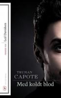 Capote beviser hvad skønlitterære midler betyder for indlevelse og empati. I det perspektiv er MED KOLDT BLOD evig relevant.