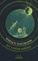 I Harald Voetmanns nye roman-collage ALT UNDER MÅNEN møder vi tre danske adelsmænd – mere mystikere end videnskabsmænd – i deres fantastiske søgen efter guld og stjerner.