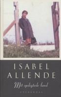 Isabel Allende er aktuel med den levende, personlige beretning MIT OPDIGTEDE LAND.