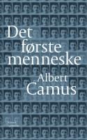 Det er en intens og voldeligt varm oplevelse at dykke ned i Albert Camus' ufærdiggjorte, men komplet fuldendte erindringsroman.