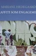 Graffiti er andet end indforståede tags på mørke mure i Sydhavnen. Det er en vigtig udtryksform, som er på linie med andre kunstretninger, viser Mariane Hedegaard, som i sin guideagtige tilgang til gadekunsten leverer et kærkomment positivt billede af alternativ ungdomskultur.