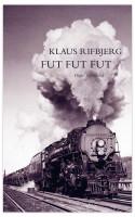 Toget er omdrejningspunkt og hovedmotiv i Klaus Rifbjergs lille nye digtsamling FUT FUT FUT. Den byder både på rutinedigtning og på Rifbjerg i topform.