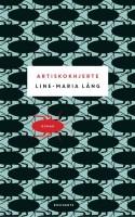 Line-Maria Långs første roman er endnu en variation over ung-pige-møder-ældre-mand-historien. Men hun fortæller den godt, med detaljerig og svungen skrift.