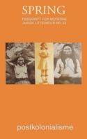 Postkolonialisme er en af tidens mest fremherskende teoretiske tilgang. Men kan den også bruges til at analysere en ikke-koloniseret litteratur som den danske? I dette nummer af SPRING undersøger en række postkoloniale analyser af 'danske' værker nationsbegrebet. Forfriskende.