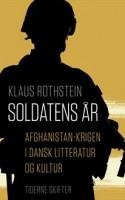 Klaus Rothstein imponerer med sin gennemgang af dansk kunst og kultur med afsæt i Afghanistan-krigen. Resultatet er et krigsmotiv, der breder sig ud over Afghanistans grænser.