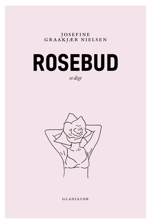 1 Rosebud