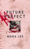 Mara Lees roman river mig med, den river også en hel del staffage og overprydet floskelsprog med. FUTURE PERFECT er for meget og for styret og for ført. Men den er også en intrikat og forførende roman, der fortæller vigtigt om magtstrukturer og sprog