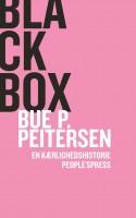 Bue P. Peitersen har skrevet en sjældent selvudleverende, men kedeligt uvedkommende digtbog om sin stormende forelskelse i en kvinde, der tilfældigvis er sexarbejder.