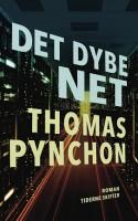 Thomas Pynchons seneste roman er en kæk, mærkværdig og overrumplende cyberpunkkrimipastiche og en påmindelse om, at Pynchon er en af USA's bedste nulevende forfattere.