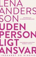Lena Anderssons to bøger om Ester Nilsson og hendes dårlige erfaringer med mænd er fyldt med velskrevne portrætter, overfortolkninger og ret genkendelige scenarier. De er gode, og så får man trænet stemmen, mens man læser dem.