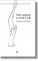 Alt er ved det gamle og alt er nyt i Peter Laugesens bog LIVSTID. Den blev udgivet i 1987 på et lille undergrundsforlag, og nu i 2015 genudkommer den på et lille undergrundforlag.