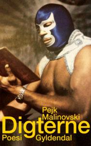 Pejk Malinovski afklæder digterlivet i velskrevet og snurrig konceptbog.