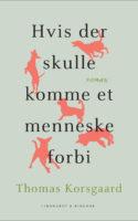 Thomas Korsgaard har fået meget ros for sin debutroman, og det er ikke ufortjent. Dog virker teksten mere som et terapeutisk projekt end et litterært mesterværk.
