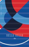 Helle Helles nye bog DE er en roman, hvor alt det, der ikke siges, taler højest. Ja, det råber faktisk.