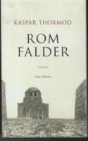 Kaspar Thormod debuterer med en lille roman om den mandlige billedkunstner O.s dannelsesrejse til Rom. Den italienske hovedstad er i forfald, ligesom romanen også langsomt falder stilistisk fra hinanden.