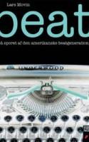 BEAT er en moppedreng af informationer og interviews om efterkrigstidens amerikanske litterære stofmisbrugere og stofrige litteraturmisbrugere.