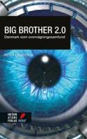 Er Danmark et overvågningssamfund? Peter Lauritsen er kommet med sit bidrag til debatten om overvågning, men selvom BIG BROTHER 2.0 er informativ, mangler bogen gennemslagskraft.