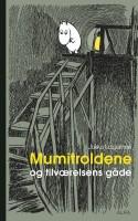 Hvis man nogensinde har overvejet, hvad Kierkegaard, Heidegger og Mumitrolden har til fælles, så kommer svaret her. Jukka Laajarinne har skrevet en interessant og gennemarbejdet bog om eksistentialismen belyst af historierne om Mumitroldende – det eneste bogen mangler er en modtager.