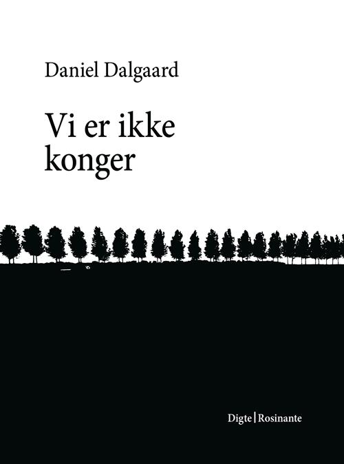1 vi_er_ikke_konger-daniel_dalgaard-22277168-261563045-frnt