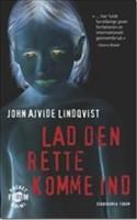 Vampyrskikkelsen udvikles og fornys i denne svenske bestseller, hvor nattens børn opererer i socialrealismens tegn og sætter tænderne i forstadens absolutte bundfald.