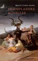 Cervantes' tolv fortællinger har bare det hele. Der er både sigøjnere og jomfruer, pirater og riddere. Der er også en hel del om kærlighed og en enkelt voldtægt.