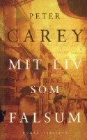 Der er gang i den, rigtig meget endda, i Peter Careys nye, hæsblæsende svindlerroman.