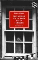 Dette års nobelpristager i litteratur skrev i 1986 en sprogblomstrende vidnesbyrd-fasan-roman om død og dyrisk sex i Ceausescus Rumænien. Nu er den her på dansk, og hurra for det.