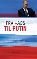 I Danmark beskrives Rusland ofte som et anstødeligt styre på grænsen til diktatur. Men det er ikke hele sandheden, mener Karsten J. Møller, som i FRA KAOS TIL PUTIN nuancerer billedet.