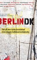 Endnu en (guide)bog om Berlin, tænker du måske? Men hvis du også (stadig) er forelsket i Københavns dunkle søster, så læs i det mindste den her.