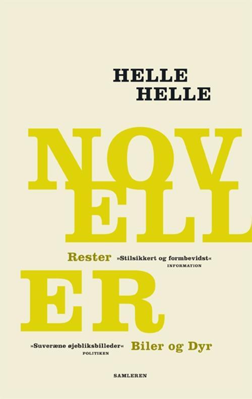 b-9788763831864-Helle-Helle—NOVELLER–RESTER-og-BILER-OG-DYR–p