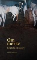 Josefine Klougarts OM MØRKE forholder sig hudløst ærligt til den menneskelige sansning. Mørket er en grusom, men uundgåelig del af billedet, der dannes af lysfald, landskabet og øjet, der ser.