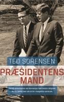 JFK's taleskriver og politiske rådgiver Ted Sorensens erindringer er et fascinerende og lettere foruroligende studie i loyalitet gennem mere end 50 år.