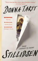 Donna Tarrts STILLIDSEN lignede først et intetsigende og udmattende bekendtskab, men foldede sig så ud som noget så sjældent som et stykke stor og underholdende litteratur.